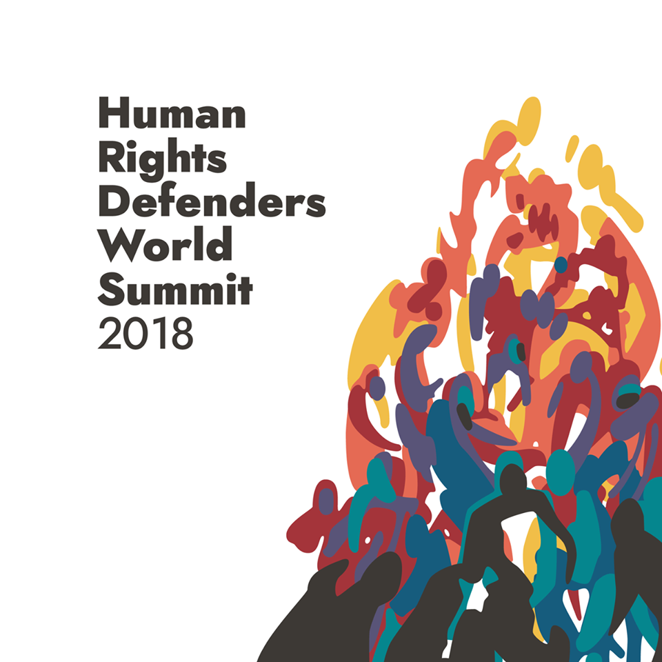 THE HUMAN RIGHTS DEFENDERS WORLD SUMMIT 2018